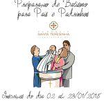 Preparação de Batismo para Pais e Padrinhos